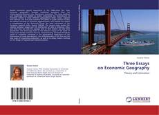 Bookcover of Three Essays  on Economic Geography