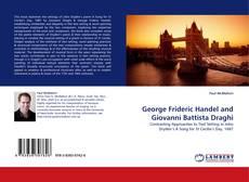 Bookcover of George Frideric Handel and Giovanni Battista Draghi
