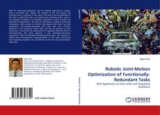 Обложка Robotic Joint-Motion Optimization of Functionally-Redundant Tasks
