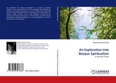 Bookcover of An Exploration into Basque Spiritualism