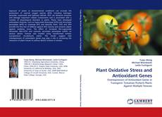 Bookcover of Plant Oxidative Stress and Antioxidant Genes