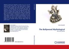 Bookcover of The Bollywood Mythological