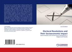 Bookcover of Electoral Revolutions and Their Socioeconomic Impact