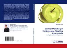 Bookcover of Learner Modeling in Continuously Adapting Hypermedia
