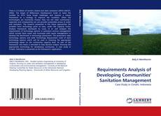 Requirements Analysis of Developing Communities'' Sanitation Management kitap kapağı