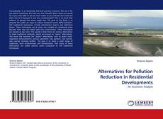 Bookcover of Alternatives for Pollution Reduction in Residential Developments
