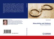Couverture de Masculinity and Violence