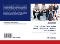 Capa do livro de CRM: Software as a Service versus On-premise - benefits and drawbacks