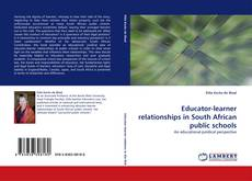 Обложка Educator-learner relationships in South African public schools