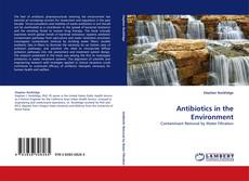Portada del libro de Antibiotics in the Environment