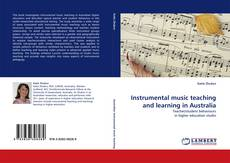 Bookcover of Instrumental music teaching and learning in Australia