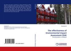 Borítókép a  The effectiveness of Environmental Impact Assessment (EIA) - hoz