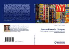 Bookcover of East and West in Dialogue