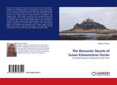 Bookcover of The Romantic Novels of Susan Edmonstone Ferrier