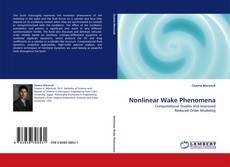 Bookcover of Nonlinear Wake Phenomena