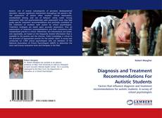 Diagnosis and Treatment Recommendations For Autistic Students kitap kapağı