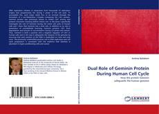 Capa do livro de Dual Role of Geminin Protein During Human Cell Cycle