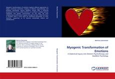 Bookcover of Myogenic Transformation of Emotions