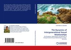 Bookcover of The Dynamics of Intergenerational Sexual Relationships