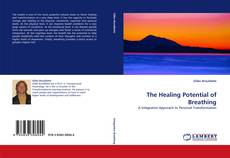 Bookcover of The Healing Potential of Breathing