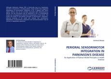 PERIORAL SENSORIMOTOR INTEGRATION IN PARKINSON''S DISEASE的封面