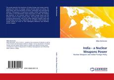 Bookcover of India - a Nuclear Weapons Power