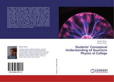 Buchcover von Students' Conceptual Understanding of Quantum Physics at College