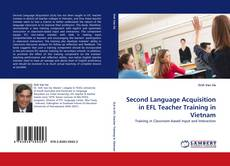 Portada del libro de Second Language Acquisition in EFL Teacher Training in Vietnam