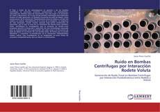 Capa do livro de Ruido en Bombas Centrífugas por Interacción Rodete Voluta