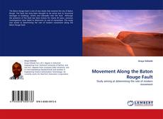 Portada del libro de Movement Along the Baton Rouge Fault