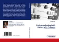 Bookcover of Understanding Equitable Mathematics Pedagogy