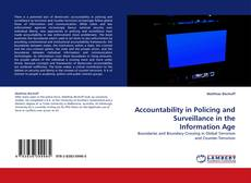 Bookcover of Accountability in Policing and Surveillance in the Information Age