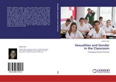 Bookcover of Sexualities and Gender  in the Classroom