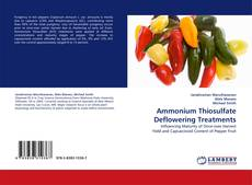 Bookcover of Ammonium Thiosulfate Deflowering Treatments