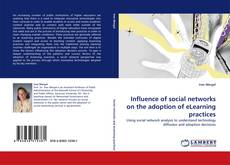 Bookcover of Influence of social networks on the adoption of eLearning practices