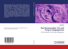 Portada del libro de The Ginsenosides: Yin and Yang in Angiogenesis