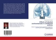 Couverture de Effects of inhaled corticosteroids in childhood asthma