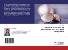 Couverture de Synthesis of Allicin, its Derivatives and Inclusion Complexes