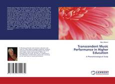 Bookcover of Transcendent Music Performance in Higher Education