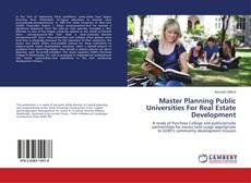 Buchcover von Master Planning Public Universities For Real Estate Development