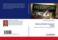 Bookcover of National Health Insurance Policy