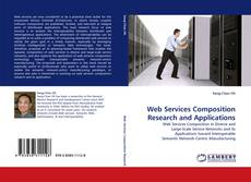 Bookcover of Web Services Composition Research and Applications