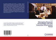 Обложка Managing Research Knowledge with the Executive Information Portal