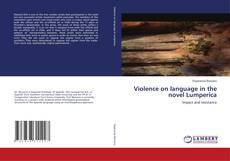 Bookcover of Violence on language in the novel Lumperica