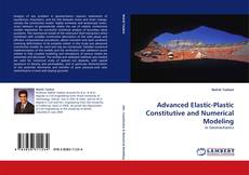 Bookcover of Advanced Elastic-Plastic Constitutive and Numerical Modeling