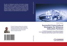 Bookcover of Successful Cross-Cultural Strategies for Distance Education Partners
