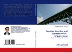 Bookcover of Supplier Selection and Business Process Improvement