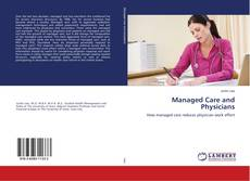Managed Care and Physicians的封面