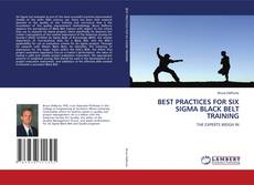 Bookcover of BEST PRACTICES FOR SIX SIGMA BLACK BELT TRAINING