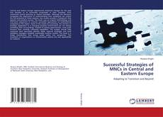 Bookcover of Successful Strategies of MNCs in Central and Eastern Europe